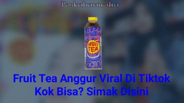 Fruit Tea Viral