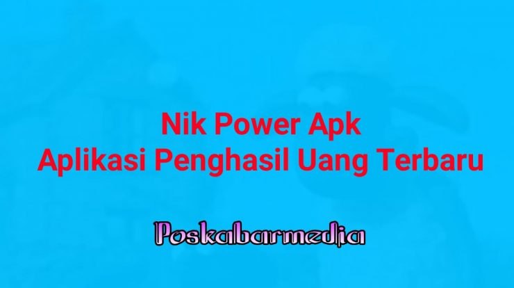 NIK Power Apk